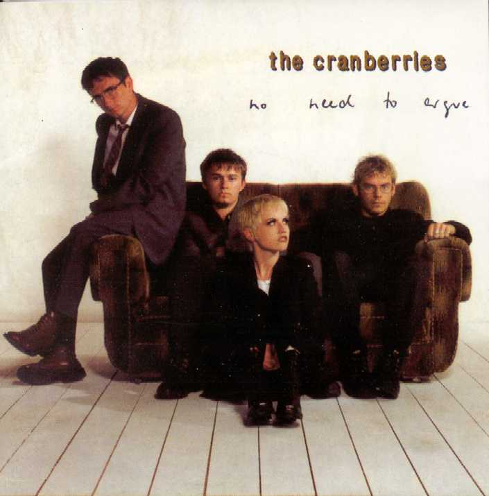 "THE CRANBERRIES ""No Need to Argue"""
