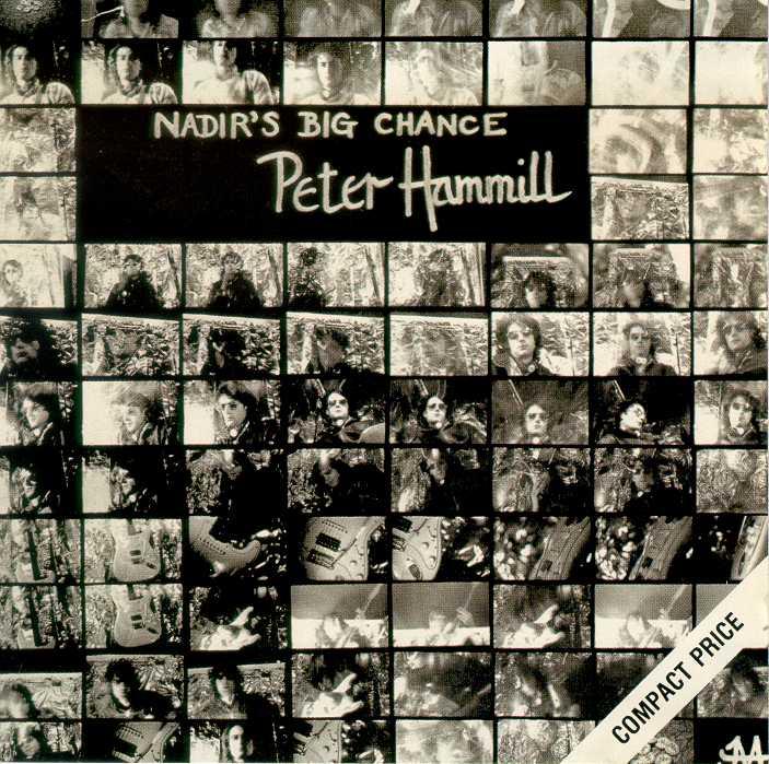 Peter Hammill Nadirs Big Chance